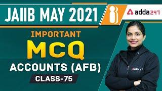 JAIIB MAY 2021   Accounts (AFB)   Important MCQ   Class-75
