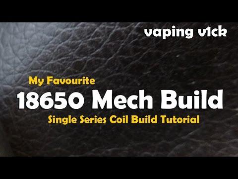 My Favourite 18650 Mech Build - Tutorial