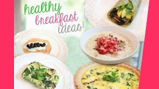 Healthy + Unique Breakfast Ideas! Thumbnail