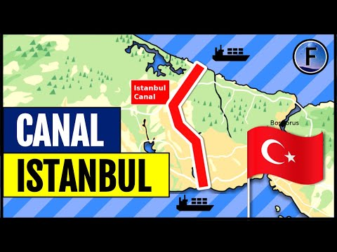 Turkey's Plans for a $20BN Istanbul Canal