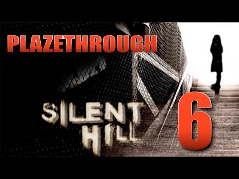 Plazethrough: Silent Hill (Part 6) FINAL