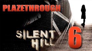 Plazethrough: Silent Hill (Part 6) FINAL