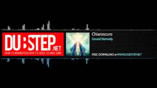 Dubstep.NET: Chiaroscuro by Sound Remedy [Free Download] (Season 2, Ep. 12)