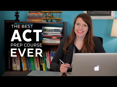 The Best ACT Prep Course Ever!!!