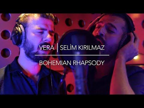 Vera feat. Selim Kırılmaz - Bohemian Rhapsody (Akustik)