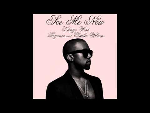 Kanye West - See Me Now ft. Beyonce & Charlie Wilson [NEW]