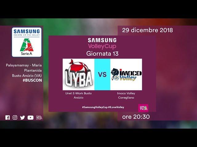 Busto Arsizio - Conegliano   13^ Giornata   Speciale   Samsung Volley Cup
