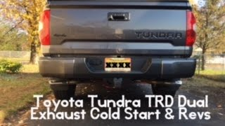 what does the toyota tundra trd dual exhaust sound like cold start revs