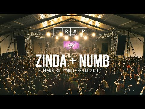 Zinda + Numb || T.R.A.P - The Radical Array Project || Plan B : Bollywood & Beyond 2020