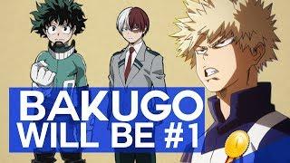 Why Bakugo Will Be the Next NUMBER 1 HERO!!!