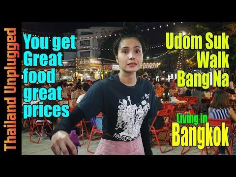 Great food and price Udom Suk Walk Bang Na Bangkok