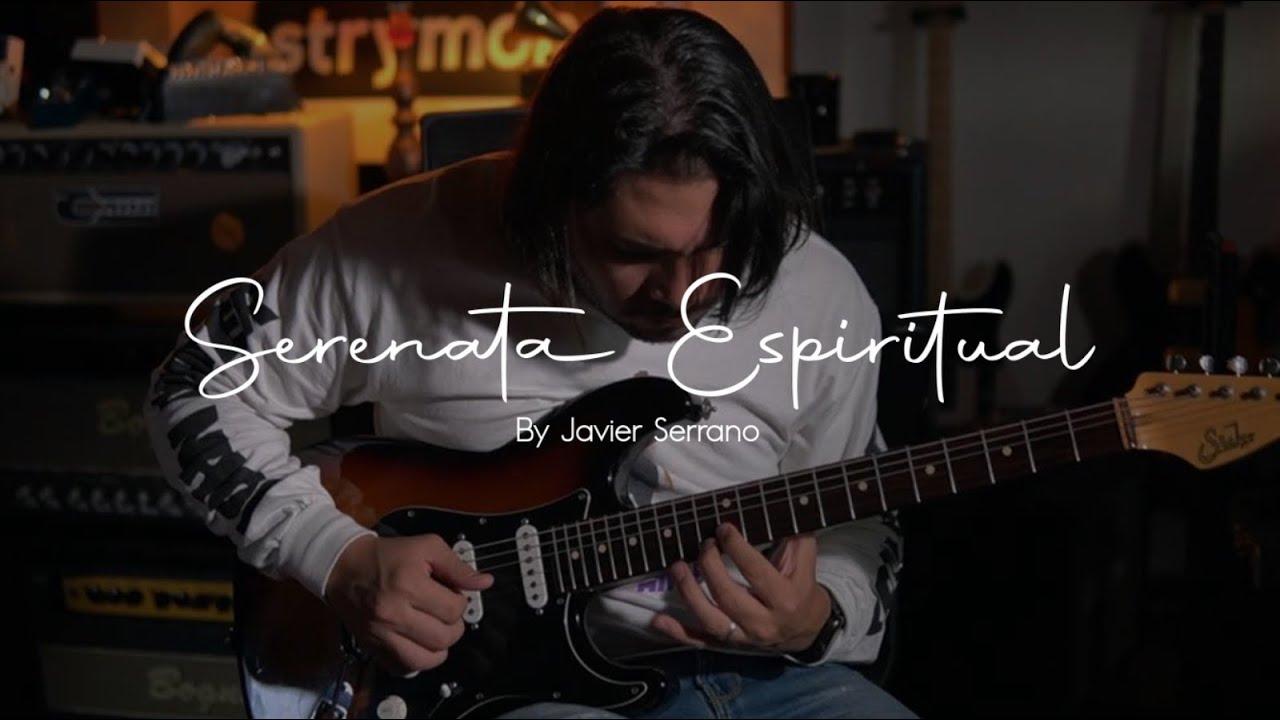 "Serenata Espiritual Instrumental"" -  Javier Serrano"