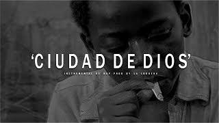 CIUDAD DE DIOS - INSTRUMENTAL DE RAP USO LIBRE (PROD BY LA LOQUERA 2017)
