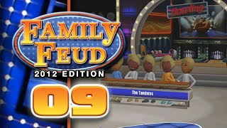 Family Feud: 2012 Edition - Part 09 (5-Player)