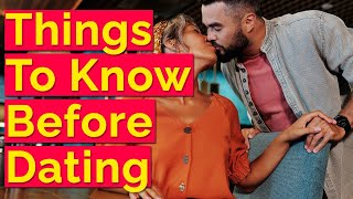 Things To Know Before Dating A Girl - Things You Need To Know Before Dating A Girl