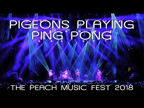 Pigeons Playing Ping Pong: 2018-07-19 - The Peach Music Festival; Scranton, PA (Complete Show) [4K]