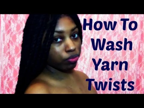 How To Wash Yarn Twists | Protective Style