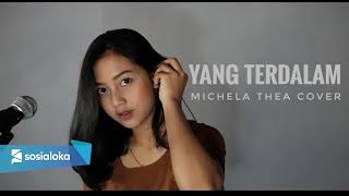 Download Mp3 Yang Terdalam   Noah   - Michela Thea Cover