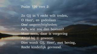 Psalm 130 vers 1, 2 en 4 - Uit diepten van ellenden