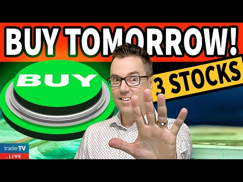 Buy These 3 Stocks Tomorrow! Downside Protection