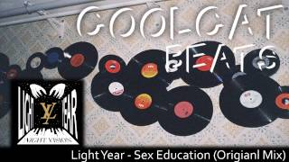 Light Year - Sex Education (Original Mix)