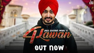 4 Lawan | (Full Song) | Jass Soosan Wala | New Punjabi Songs 2019 | Latest Punjabi Songs 2019