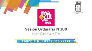 Concejo Municipal de Macul N°100 / 12-03-2019