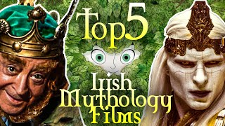 The Top 5 Irish Mythology Movies