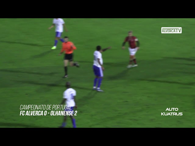 FC Alverca 0 - Olhanense 2 Highlights