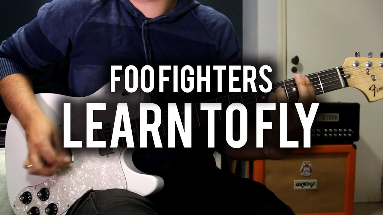 Learn To Fly – Foo Fighters Guitar Lesson – Easy How To ...
