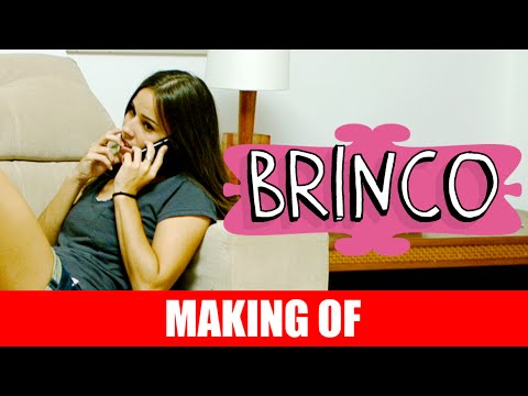 Making Of – Brinco