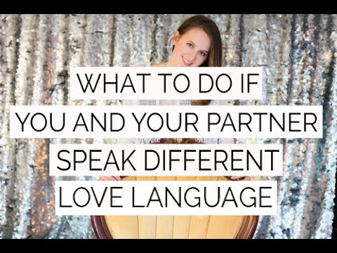 What To Do If You And Your Partner Speak Different Love Languages