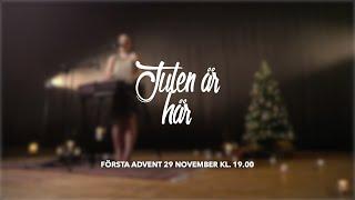 """""""Julen är här"""" - Första advent - Online Gudstjänst"""
