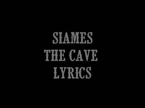 SIAMÉS - The Cave (Lyric Video HD)
