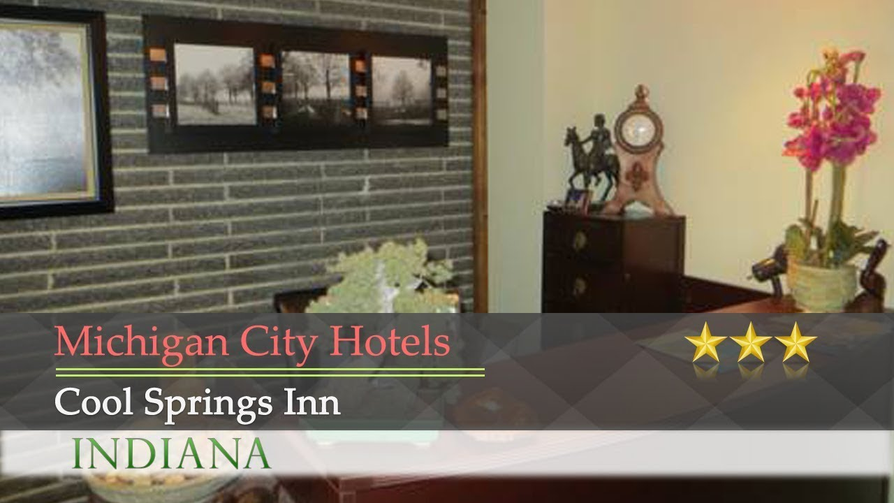 Cool Springs Inn Michigan City Hotels Indiana
