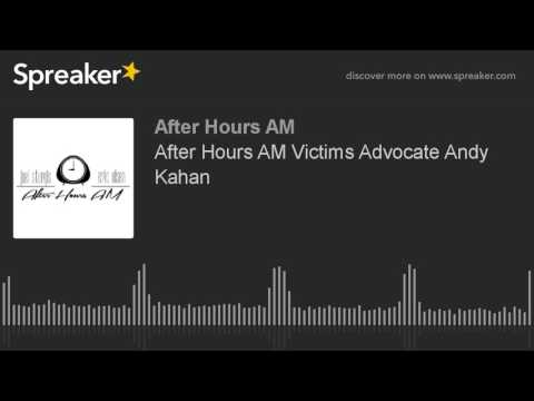 After Hours AM Victims Advocate Andy Kahan