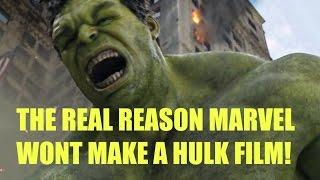 The Reason Marvel Wont Make A Hulk Film!