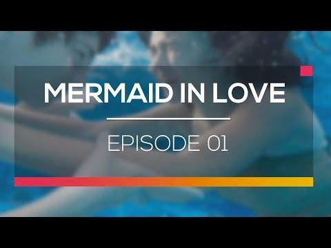 Mermaid In Love - Episode 01