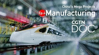 China's Mega Projects: Manufacturing