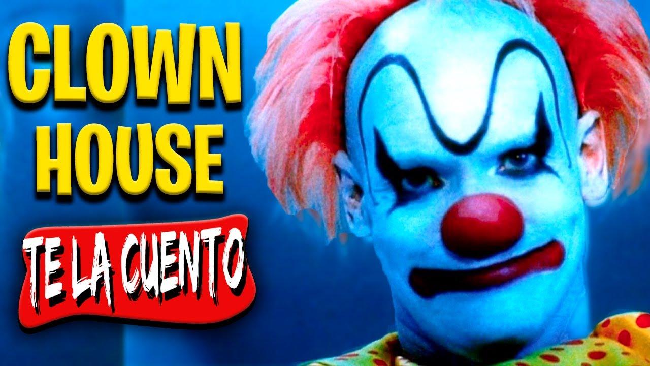 ClownHouse | Te la Cuento