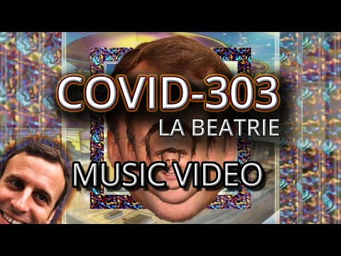 La Beatrie - COVID-303 [Music Video] from YouTube · Duration:  4 minutes 35 seconds