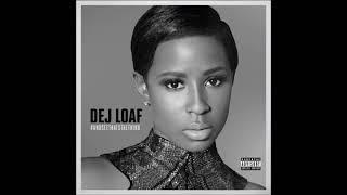 DeJ Loaf - We Winnin (Clean)