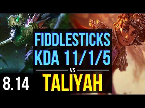 FIDDLESTICKS vs TALIYAH (JUNGLE) ~ KDA 11/1/5, 800+ games, Legendary ~ Korea Diamond ~ Patch 8.14