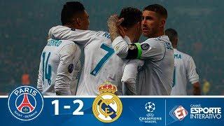 Melhores Momentos - PSG 1 x 2 Real Madrid - Champions League (06/03/2018)