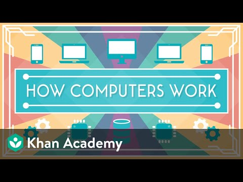 Khan Academy and Code.org   Introducing How Computers Work