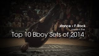 stance x F Rock Present the Top 10 Bboy Sets of 2014