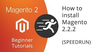 Magento 2 Beginner Tutorials - How to install Magento 2.2.2 (SPEEDRUN and TEST)