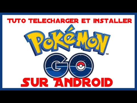 <b>Pokemon</b> <b>GO</b> .apk Android <b>IOS</b> comment télécharger, jouer au ...