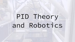 PID Theory and Robotics: Breakthrough Junior Challenge