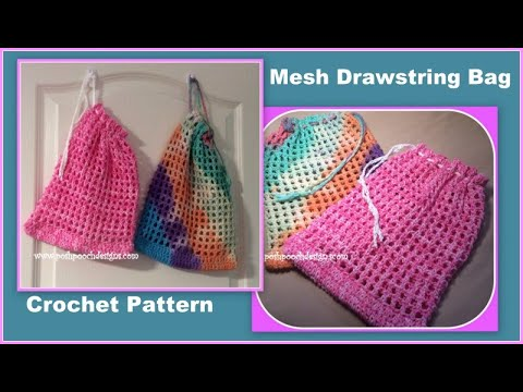 Mesh Drawstring Bag Crochet Pattern